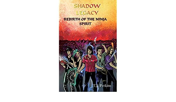 Rebirth of the Ninja - Spirit (Shadow Legacy Book 5 ...