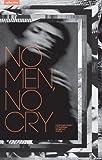 """No Men, No Cry (""Collective"" series)"" av Ugne Barauskaite"