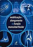 capa de Mobilização e Alongamento na Função Musculoarticular
