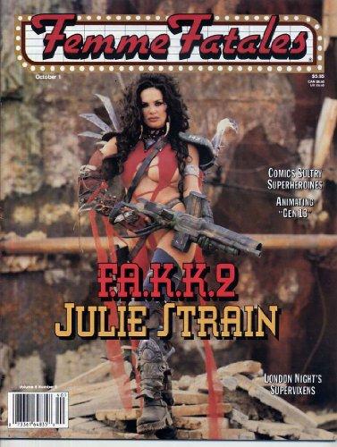 Femme Fatales Magazine F.A.K.K.2 JULIE STRAIN Lisann DeVaul SHEENA Christa Campbell HEAVY METAL Sexy Pin-ups FEMME FATALES October 1999