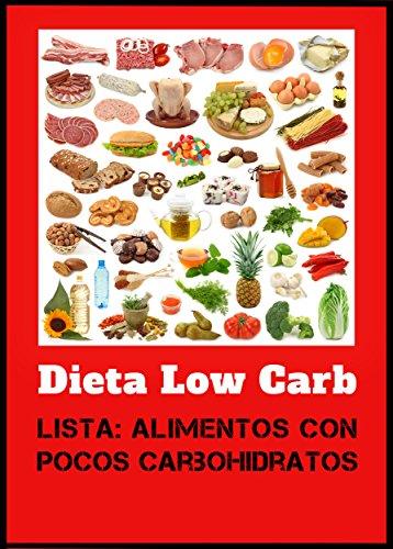 todos los alimentos que tienen carbohidratos