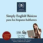 Simply English Basics: For Spanish Speakers | Ally Hudson