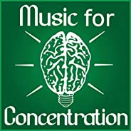 Music for Concentration - Meditation and Focus on Learning, Concentration Music and Study Music for Your Brain