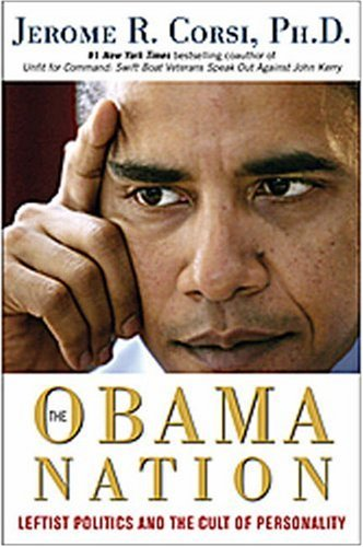 The Obama Nation: Leftist Politics and the Cult of Personality pdf epub