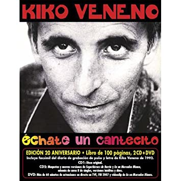 kiko veneno echate un cantecito 2012