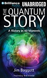 The Quantum Story: A History in 40 Moments