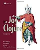The Joy of Clojure, 2nd Edition