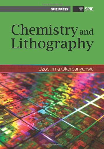 Chemistry and Lithography (SPIE Press Monograph Vol. PM192)
