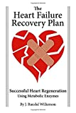 The Heart Failure Recovery Plan