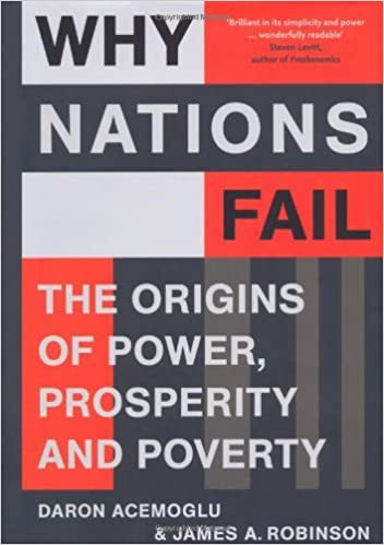 image for By Daron Acemoglu - Why Nations Fail: The Origins of Power, Prosperity, and Poverty (1st Edition) (2/19/12)