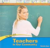 Teachers in Our Community, Michelle Ames, 1435824563