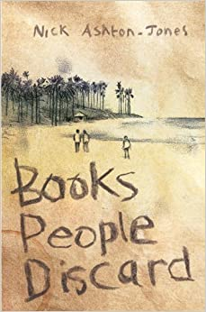 Book Books People Discard by Nick Ashton-Jones (2014-03-31)