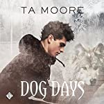 Dog Days | TA Moore