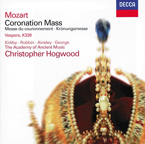 (Mozart: Coronation Mass; Vesperae solennes de confessore )