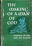 The Making of a Man of God, Alan Redpath, 0800701895