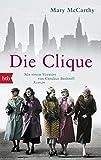 Die Clique: Roman