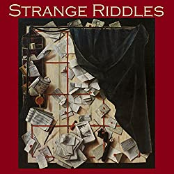 Strange Riddles