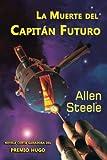 La muerte del Capitán Futuro (Spanish Edition)