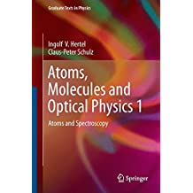 Atoms, Molecules and Optical Physics 1: Atoms and Spectroscopy