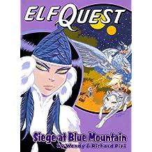 Siege at Blue Mountain (Elfquest Graphic Novel Series, Book 5)