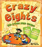 Crazy Eights and Other Card Games, Joanna Cole and Stephanie Calmenson, 1587179512