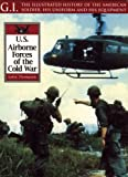 Airborne Forces of the Cold War, Leroy Thompson, 1853675652