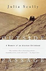 Outside Passage: A Memoir of an Alaskan Childhood (Modern Library Paperbacks)