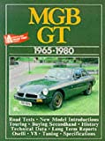 MGB GT, 1965-80 (Brooklands Road Test Books), , 0946489963