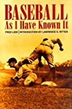 img - for Baseball As I Have Known It book / textbook / text book