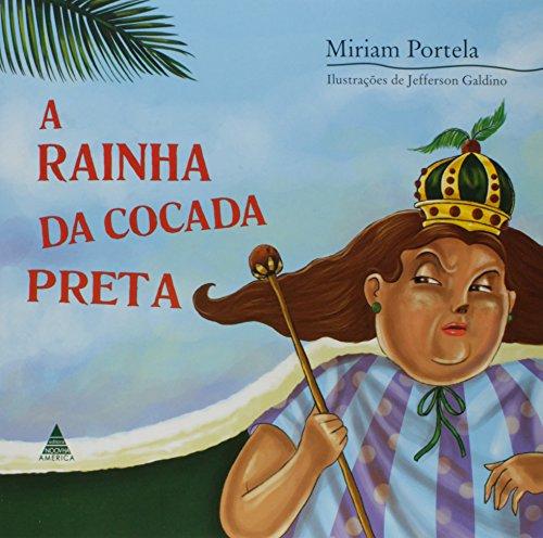 Rainha Da Cocada Preta, A