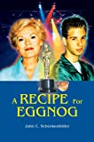 img - for A Recipe For Eggnog book / textbook / text book