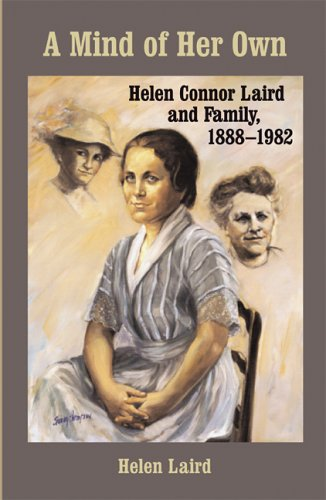 A Mind of Her Own: Helen Connor Laird and Family, 1888–1982 (Wisconsin Land and Life)