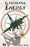 Alternative Energy, Marc Bauer, 1770678719