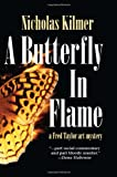 A Butterfly in Flame, Nicholas Kilmer, 159058791X