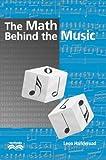The Math Behind the Music, Leon Harkleroad, 0521810957