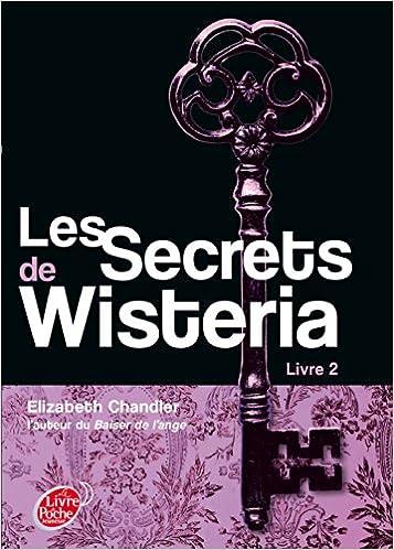 Livres sur le domaine public gratuits Les secrets de Wisteria - Livre 2 PDF