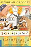The Cornflake House, Deborah Gregory, 0312252714