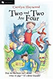 Two and Two Are Four, Carolyn Haywood, 0152052305
