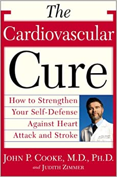 Book The Cardiovascular Cure: How to Strengthen Your Self Defense Against Heart Attack and Stroke
