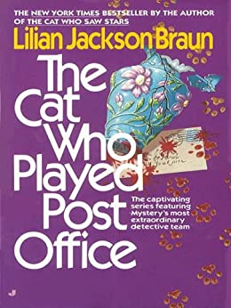 The Cat Who Played Post Office (Cat Who... Book 6) by [Braun, Lilian Jackson]