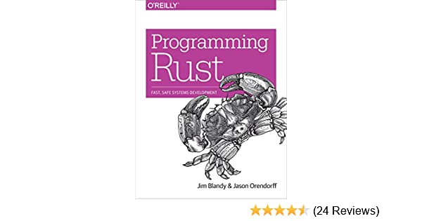 Amazon programming rust fast safe systems development ebook amazon programming rust fast safe systems development ebook jim blandy jason orendorff kindle store fandeluxe Images