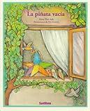 La Pinata Vacia, Alma Flor Ada, 1560142251