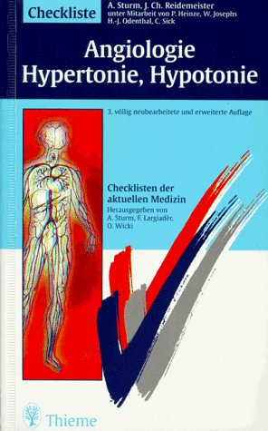 Checklisten der aktuellen Medizin Checkliste Angiologie Hypertonie Hypotonie