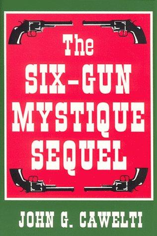 Six Gun Mystique Sequel
