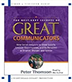 img - for The Best Kept Secrets of Great Communicators: Nine Secret Weapons to Shine Socially, Uncover Opportunities, and Be Perceived as Smarter, Sharper, and Savvier book / textbook / text book