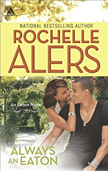 Always an Eaton: Sweet Dreams\Twice the Temptation (The Eatons) by [Alers, Rochelle]