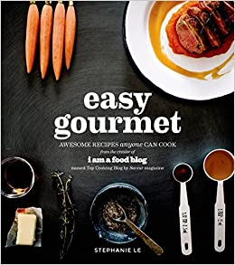 Easy gourmet awesome recipes anyone can cook stephanie le easy gourmet awesome recipes anyone can cook stephanie le 9781624140624 amazon books forumfinder Gallery