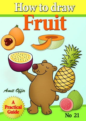 How To Draw Fruit How To Draw Comics And Cartoon Characters Book 21