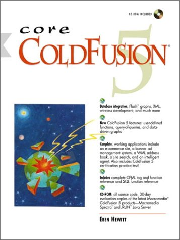 Core ColdFusion 5 (With CD-ROM) by Pearson Education