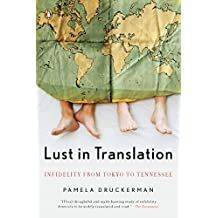 Lust in Translation: Infidelity from Tokyo to Tennessee